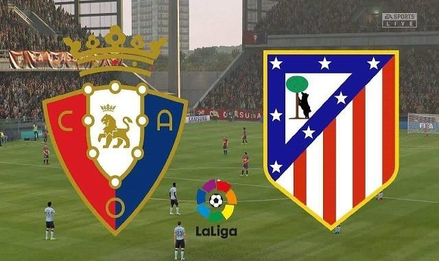 Soi kèo bóng đá trận Osasuna vs Atl. Madrid, 0:30 – 1/11/2020