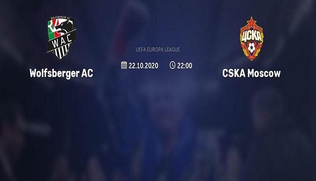 Soi kèo bóng đá trận Wolfsberger AC vs CSKA Moscow, 2:00 – 23/10/2020