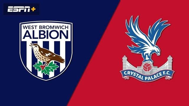 Soi kèo bóng đá trận West Bromwich Albion vs Crystal Palace, 19h00 – 06/12/2020
