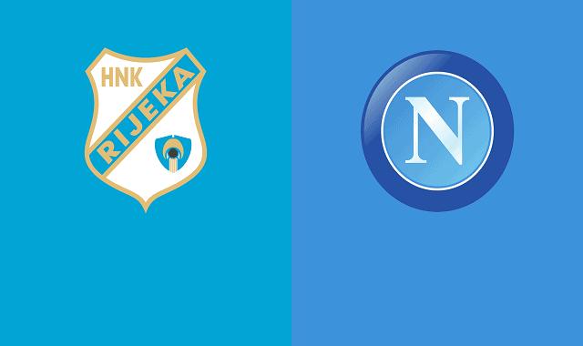 Soi kèo bóng đá trận Rijeka vs Napoli, 0:55 – 06/11/2020