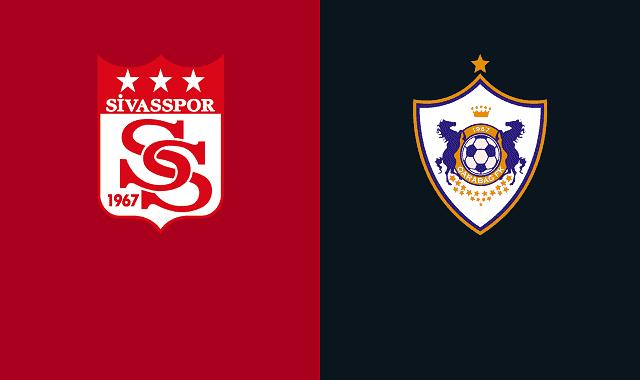 Soi kèo bóng đá trận Sivasspor vs Qarabag, 0:55 – 06/11/2020