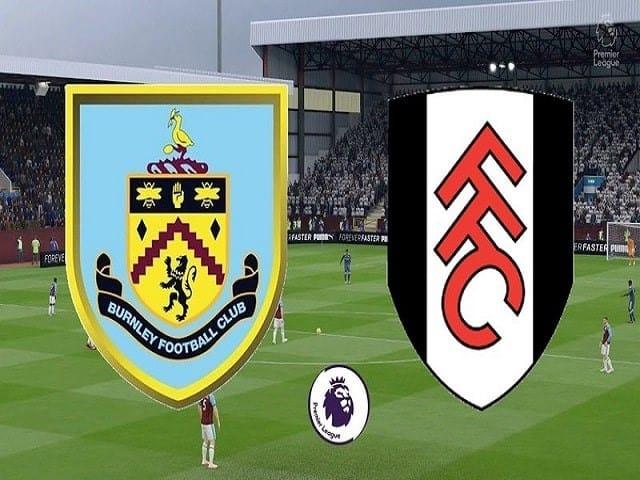 Soi kèo bóng đá trận Burnley vs Fulham, 19:00 – 03/01/2020