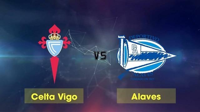 Soi kèo bóng đá trận Celta Vigo vs Alaves, 20:00 – 20/12/2020