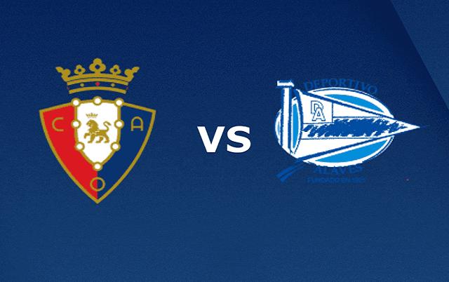 Soi kèo bóng đá trận Osasuna vs Alaves, 22:15 – 31/12/2020