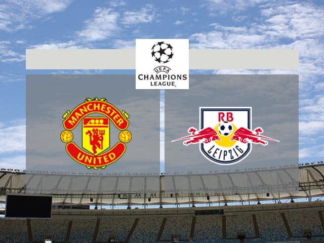 Soi kèo bóng đá trận RB Leipzig vs Manchester United, 03:00 – 09/12/2020