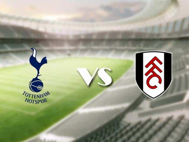 Soi kèo bóng đá trận Tottenham vs Fulham, 01:00 – 31/12/2020