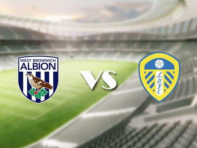 Soi kèo bóng đá trận West Brom vs Leeds, 01:00 – 30/12/2020