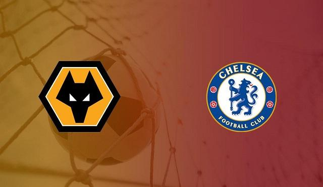 Soi kèo bóng đá trận Wolves vs Chelsea, 1h00 – 16/12/2020