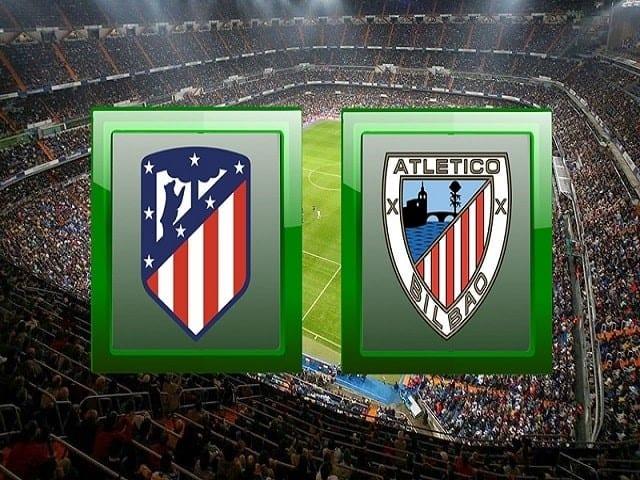 Soi kèo bóng đá trận Atletico Madrid vs Athletic Bilbao, 22:15 – 09/01/2020