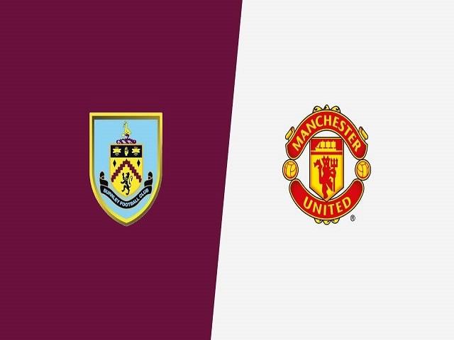 Soi kèo bóng đá trận Burnley vs Manchester United, 03:15 – 13/01/2020