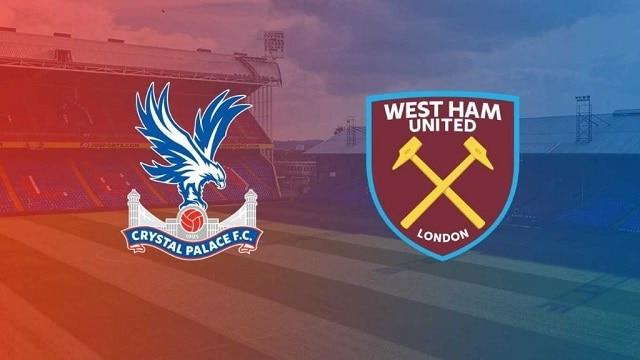Soi kèo bóng đá trận Crystal Palace vs West Ham, 1:00 – 27/01/2021