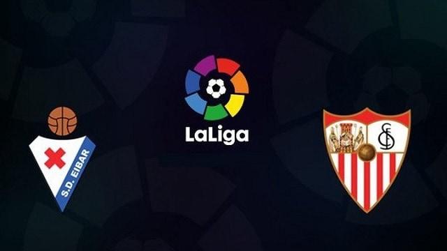 Soi kèo bóng đá trận Eibar vs Sevilla, 20:00 – 30/01/2021