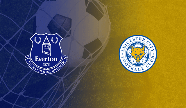 Soi kèo bóng đá trận Everton vs Leicester, 3h15 – 28/01/2021