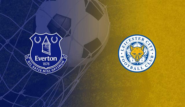 Soi kèo bóng đá trận Everton vs Leicester, 3:15 – 28/01/2021