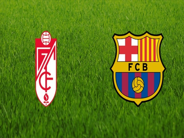Soi kèo bóng đá trận Granada CF vs Barcelona, 00:30 – 10/01/2020