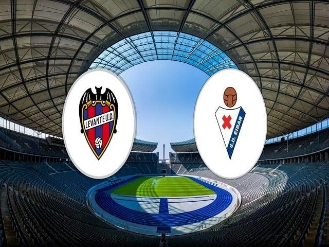 Soi kèo bóng đá trận Levante vs Eibar, 20:00 – 10/01/2021