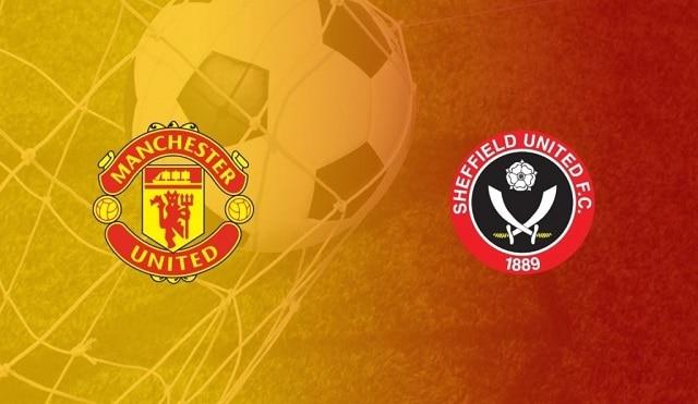 Soi kèo bóng đá trận Man Utd vs Sheffield Utd, 3h15 – 28/01/2021