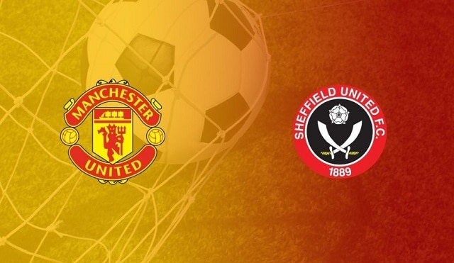 Soi kèo bóng đá trận Man Utd vs Sheffield Utd, 3:15 – 28/01/2021