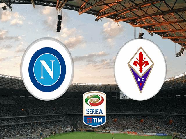 Soi kèo bóng đá trận Napoli vs Fiorentina, 18:30 – 17/01/2021