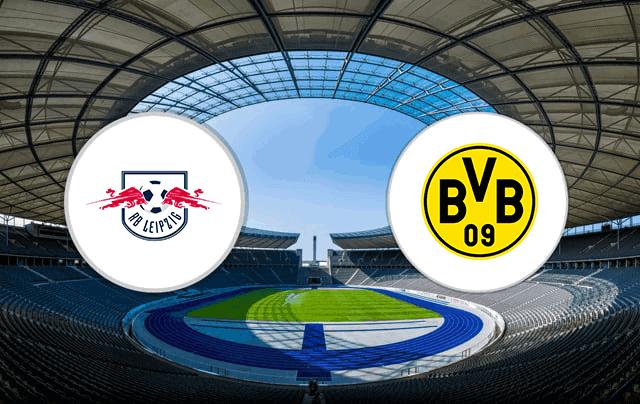 Soi kèo bóng đá trận RB Leipzig vs Dortmund, 0:30 – 10/01/2021
