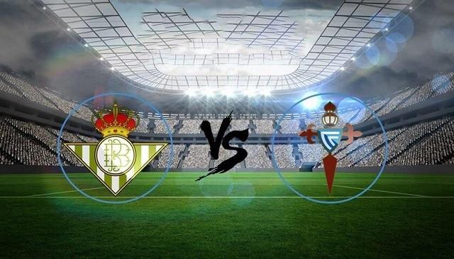 Soi kèo bóng đá trận Real Betis vs Celta Vigo, 3h30 – 21/01/2021
