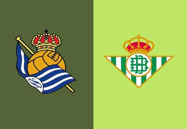 Soi kèo bóng đá trận Real Sociedad vs Real Betis, 0h30 – 24/1/2021