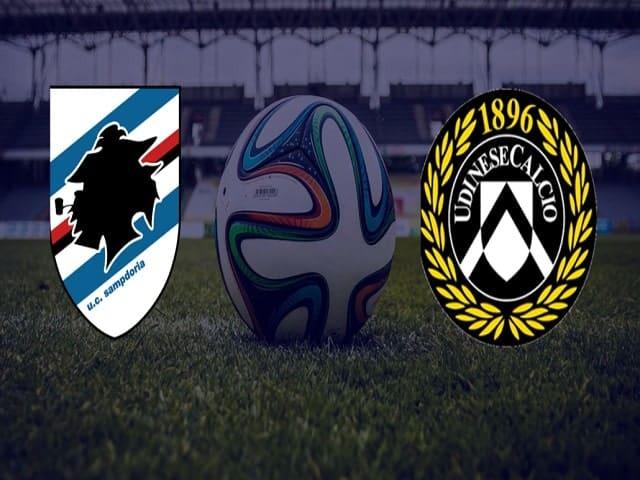 Soi kèo bóng đá trận Sampdoria vs Udinese, 02:45 – 17/01/2021