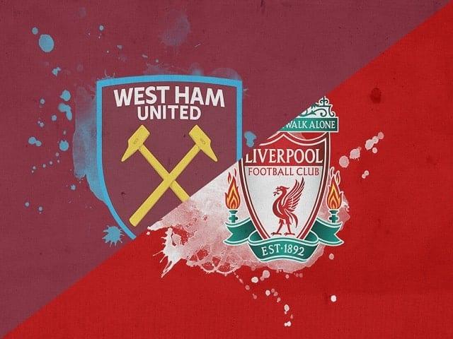 Soi kèo bóng đá trận West Ham vs Liverpool, 23:30 – 31/01/2021