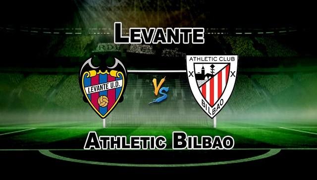 Soi kèo bóng đá trận Levante vs Athletic Bilbao, 3h00 – 27/02/2021