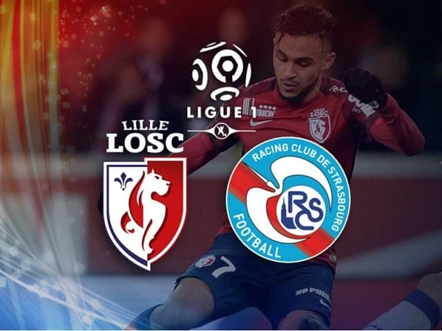 Soi kèo bóng đá trận Lille vs Strasbourg, 23:05 – 28/02/2021