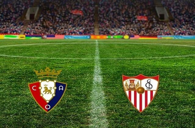 Soi kèo bóng đá trận Osasuna vs Sevilla, 3:00 – 23/02/2021
