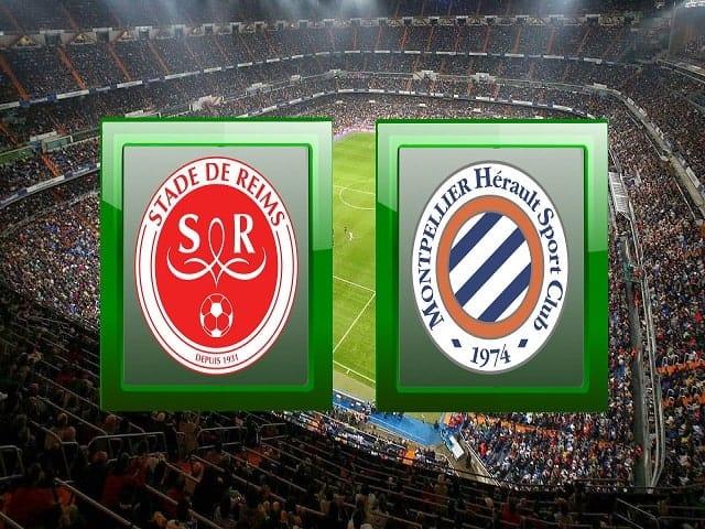 Soi kèo bóng đá trận Reims vs Montpellier, 21:00 – 28/02/2021