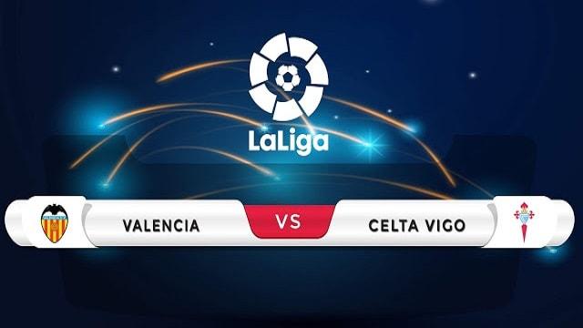 Soi kèo bóng đá trận Valencia vs Celta Vigo, 0h30 – 21/02/2021