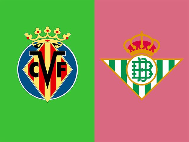 Soi kèo bóng đá trận Villarreal vs Real Betis, 03:00 – 15/02/2021