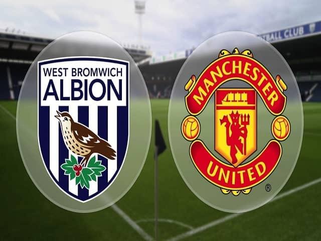 Soi kèo bóng đá trận West Brom vs Manchester United, 21:00 – 14/02/2021