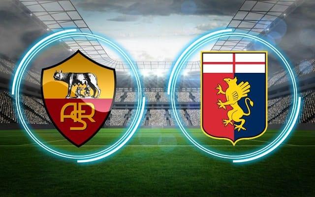 Soi kèo bóng đá trận AS Roma vs Genoa, 18:30 – 07/03/2021