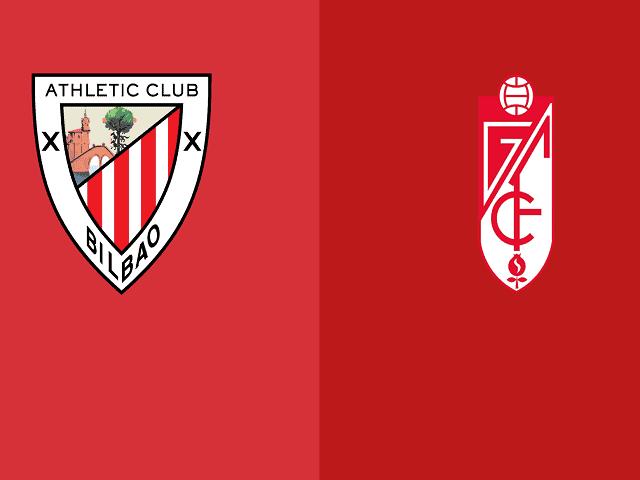Soi kèo bóng đá trận Athletic Bilbao vs Granada CF, 03:00 – 08/03/2021