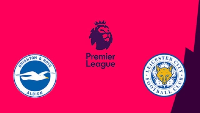 Soi kèo bóng đá trận Brighton vs Leicester, 3h00 – 07/03/2021