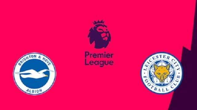 Soi kèo bóng đá trận Brighton vs Leicester, 3:00 – 07/03/2021
