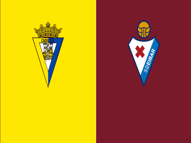 Soi kèo bóng đá trận Cadiz CF vs Eibar, 00:30 – 07/03/2021
