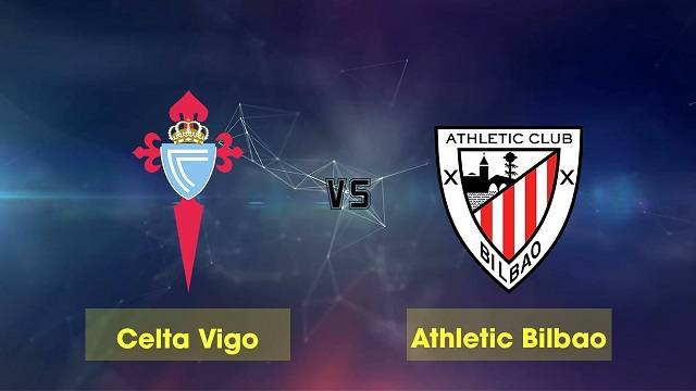 Soi kèo bóng đá trận Celta Vigo vs Ath Bilbao, 20:00 – 14/03/2021