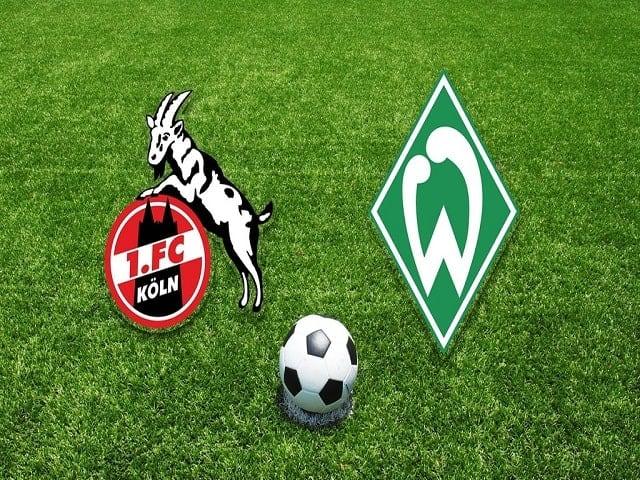 Soi kèo bóng đá trận FC Koln vs Werder Bremen, 21:30 – 07/03/2021