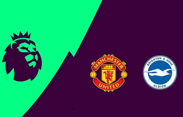 Soi kèo bóng đá trận Manchester Utd vs Brighton, 1:30 – 05/04/2021