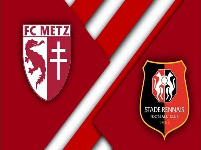 Soi kèo bóng đá trận Metz vs Rennes, 19:00 – 20/03/2021