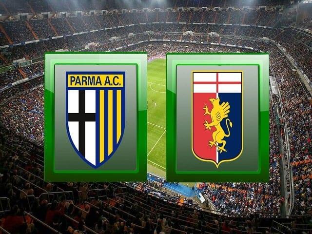Soi kèo bóng đá trận Parma vs Genoa, 02:45 – 20/03/2021