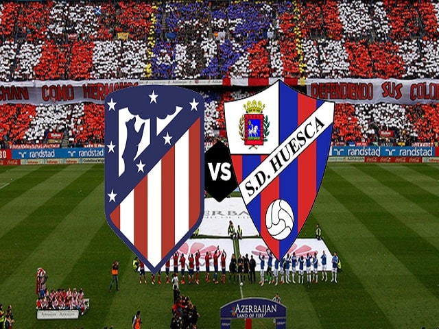 Soi kèo bóng đá trận Atletico Madrid vs Huesca, 00:00 – 23/04/2021