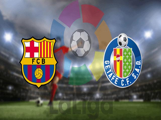 Soi kèo bóng đá trận Barcelona vs Getafe, 03:00 – 23/04/2021