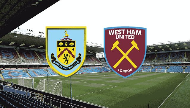 Soi kèo bóng đá trận Burnley vs West Ham, 2h15 – 04/05/2021