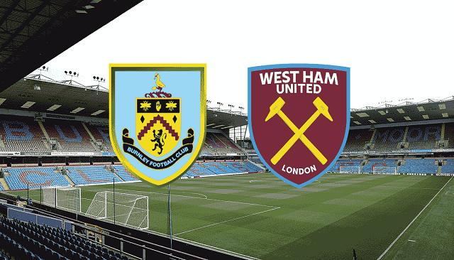 Soi kèo bóng đá trận Burnley vs West Ham, 2:15 – 04/05/2021