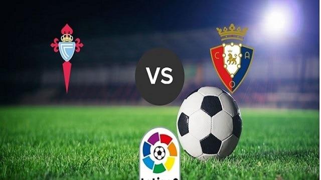 Soi kèo bóng đá trận Celta Vigo vs Osasuna, 23h30 – 25/04/2021